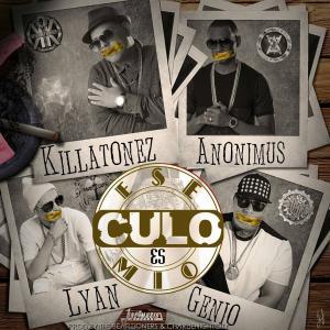 57a50d92a02d1 - Killatonez Ft. Anonimus, Lyan & Genio 'El Mutante' – Ese Culo Es Mio