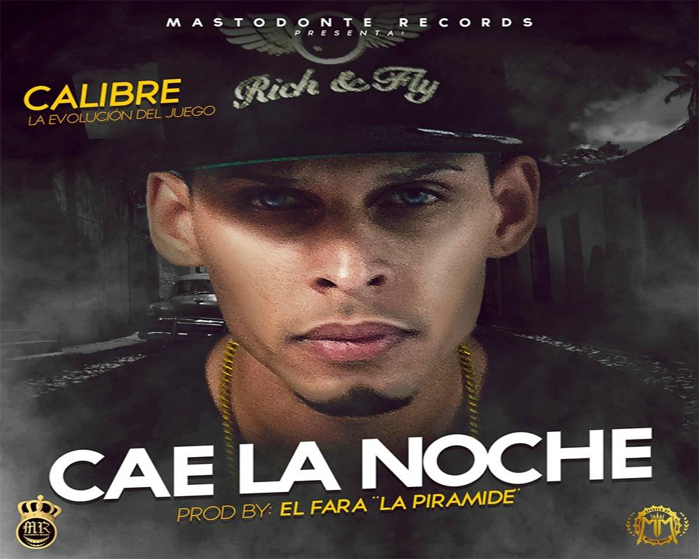 Calibre Cae La Noche fb - Calibre - Cae La Noche