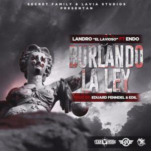Endo Ft. Landro El Lavioso Burlando La Ley 300x300 - Anuel AA – Por Ley