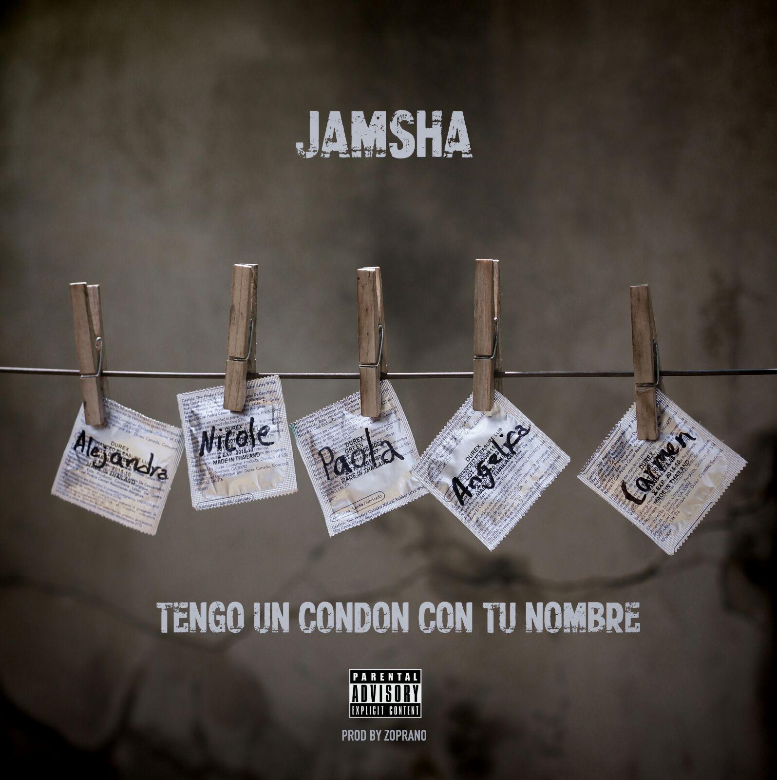 Jamsha Tengo Un Condón Con Tu Nombre - Jamsha - Tengo Un Condón Con Tu Nombre (Estreno 13 de Agosto)