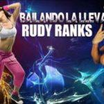 Rudy Ranks – Bailando La Llevas