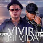Tempo Ft Farruko – Vivo Mi Vida (Reggaeton Version)