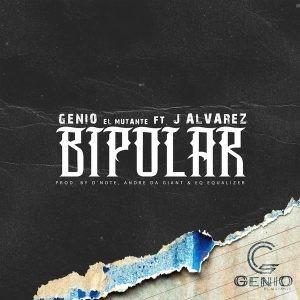 """14729235561419261510 - Genio El Mutante y J Alvarez Rompen Records Con """"Bipolar"""""""