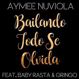 57db74990e987 - Aymee Nuviola – Bailando Todo Se Olvida (feat. Baby Rasta y Gringo) – Single iTunes Plus AAC M4A 2016