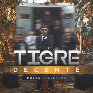 9V5E40b - Poeta Callejero - Tigre Decente (2016)