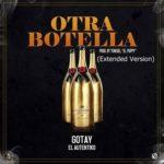 Gotay El Autentiko Otra Botella Extended Version 150x150 - Gotay El Autentiko – Este Soy Yo (Preview)