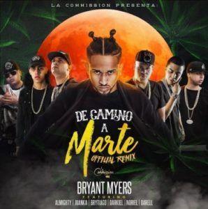 """eg69ICh - Bryant Myers, Almighty, Juanka, Brytiago, Darkiel, Noriel y Darell Estrenarán El Remix De """"De Camino A Marte"""""""