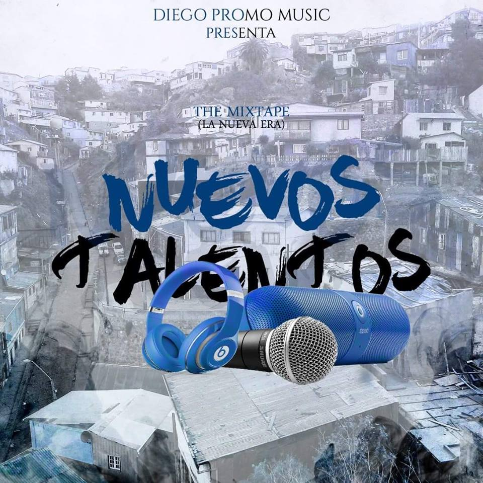 newtalent - Nuevos Talentos The MixTape (La New Era)