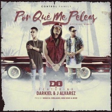 1475966457doziftdark - D.OZi Ft. J Alvarez Y Darkiel – Por Qué Me Peleas (Official Remix)