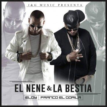 1476251555qgwkwrw 3 - Eloy y Franco El Gorila – El Nene Y La Bestia (Álbum) (2016)