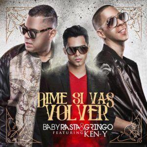 Baby Rasta Gringo Ft. Ken Y Dime Si Vas A Volver Remix 300x300 - Baby Rasta & Gringo Ft Ken-Y – Dime Si Vas A Volver (Official Remix)