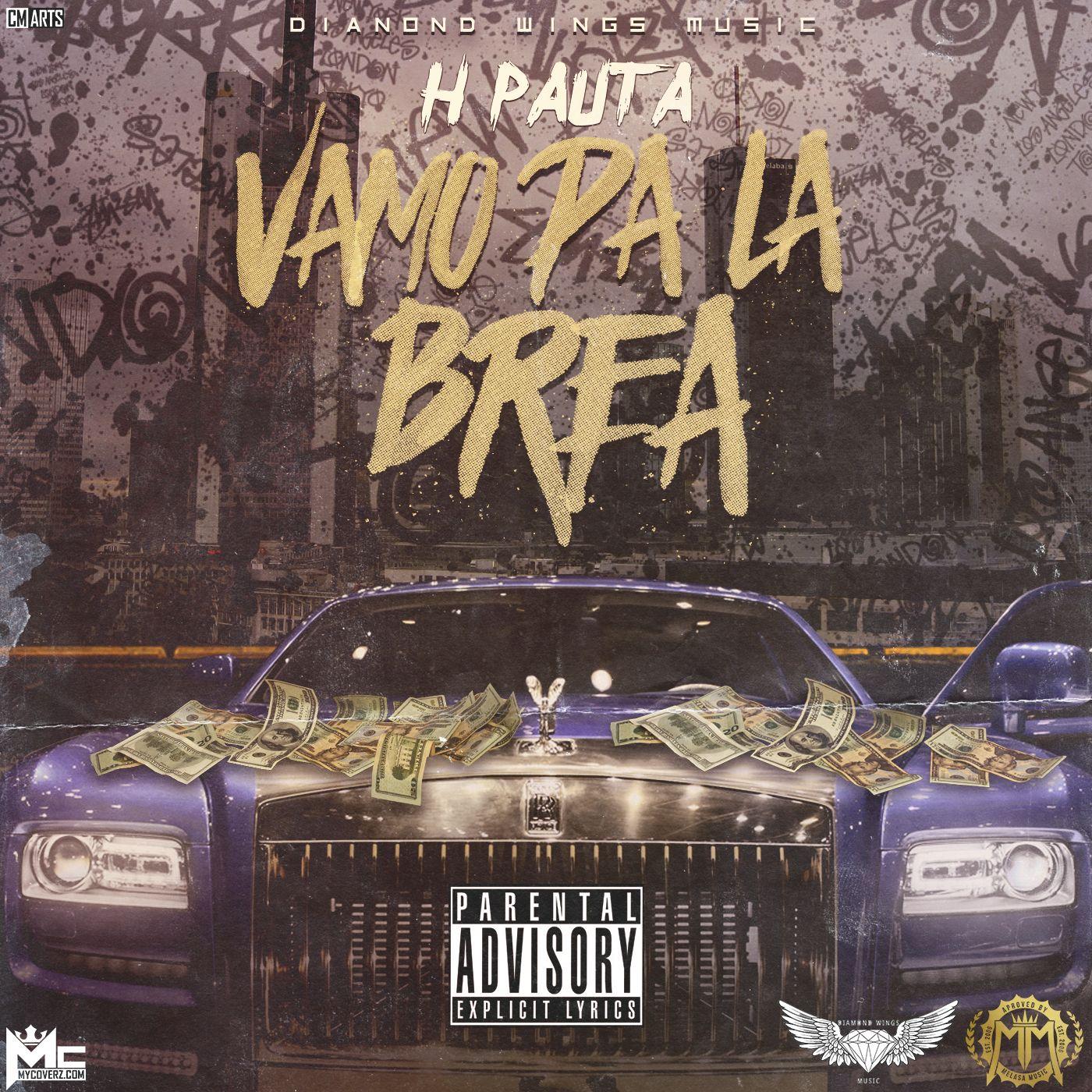 H Pauta Vamo Pa La Brea @MelasaMusic - H Pauta - Vamo Pa La Brea