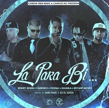 La Para Bi... 370x369 2 - Benny Benni Ft. Farruko, Ozuna, Juanka y Bryant Myers – La Para Bi… (Prod. Jan Paul & EZ El Ezeta)