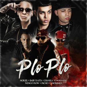 Noriel Ft. Baby Rasta, Juanka El Problematik, Ñengo Flow, Pacho y Anonimus – Plo Plo (Prod. By Santana The Golden Boy)