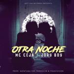 Cover: MC Ceja Ft. Jory Boy – Otra Noche
