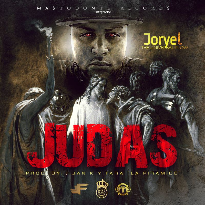 Joryel The Universal Flow Judas Prod By El Fara - Joryel The Universal Flow - Judas