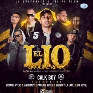 artworks 000193091061 ir46am t500x500 300x300 - Calk Boy Ft. Bryant Myers, Anonimus, Gigolo Y La Exce, Paulino Reyes Y Gio Rosse - El Lio (Official Remix)