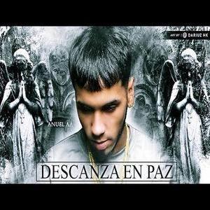 DESCA - Anuel AA – Descanza en Paz (Canción Para Su Hermano)