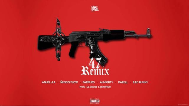 """477 - Bad Bunny, Farruko, Almighty y Darell se unen al remix de """"47"""" de Anuel AA y Ñengo Flow"""