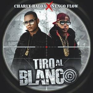 TIRO 2 - Cover: Charly Baloa Feat Ñengo Flow - Tiro Al Blanco