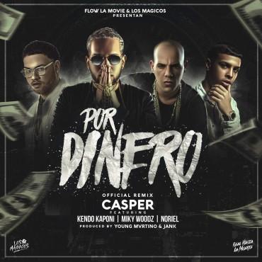DINERR - Casper Magico Ft. Kendo Kaponi, Miky Woodz Y Noriel - Por Dinero