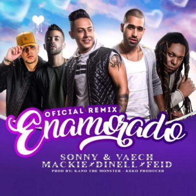 ena e1489683083512 - Sonny & Vaech Ft Mackie, Dynell Y Feid - Enamorado (Official Remix)