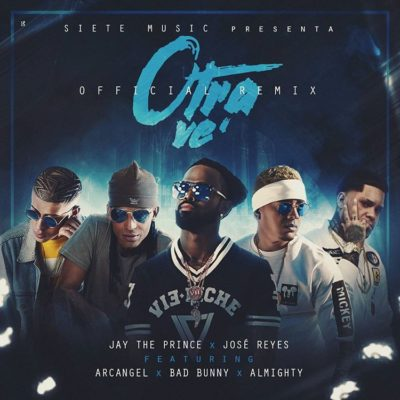 otra e1489360449194 - Bad Bunny Ft Arcangel, Almighty, Jay The Prince, Jose Reyes - Otra Vez (Official Remix)