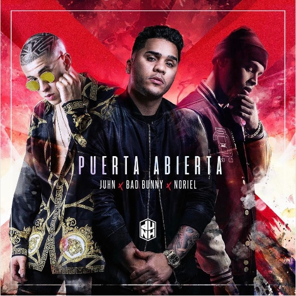 "puerta - Juhn ""El All Star"" Ft. Bad Bunny Y Noriel - Puerta Abierta (Prod. Santana The Golden Boy)"