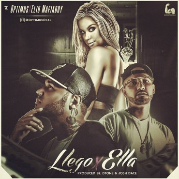 14922894312855b4a337 - Optimus ft. Elio Mafiaboy - Llego Ella