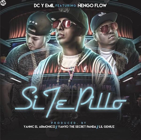 Cover DC Emil Ft. Ñengo Flow Si Te Pillo - Cover: DC & Emil Ft. Ñengo Flow – Si Te Pillo