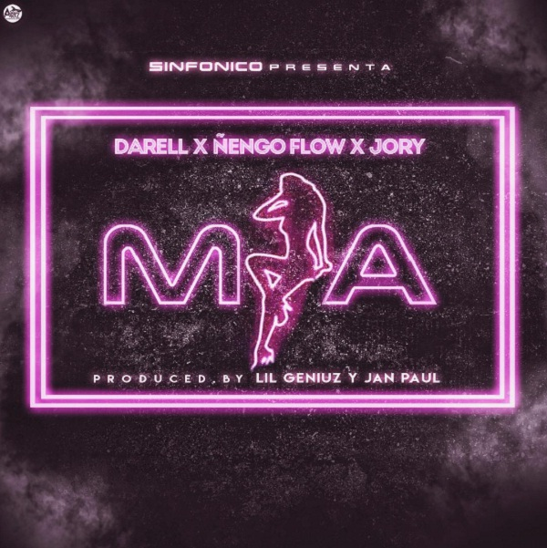 Cover Darell Ft. Ñengo Flow Y Jory Boy La Mia Prod. Lil Geniuz Y Jan Paul 1 - ¡Darell, Ñengo Flow Y Jory Boy Juntos!