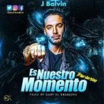 Cover J Balvin – Es Nuestro Momento Trap Version Prod. Gaby El Kreativo 150x150 - J Balvin – Es Nuestro Momento (Version Trap) (Prod. Gaby El Kreativo)