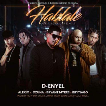 D Enyel Ft. Alexio Ozuna Bryant Myers Y Brytiago Hablale Official Remix 370x370 - D-Enyel Ft. Arcangel - Si Me Matan
