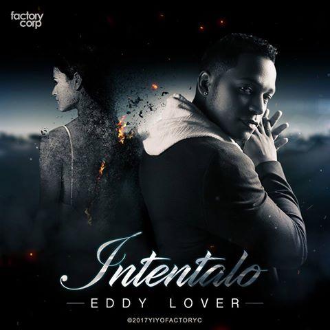 EDY - Eddy Lover - Intentalo