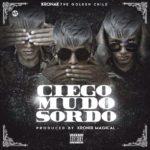 Krona k Ciego Mudo Y Sordo 150x150 - John Jay – Sigo Subiendo (Prod. By Suave & Kronix Magical)