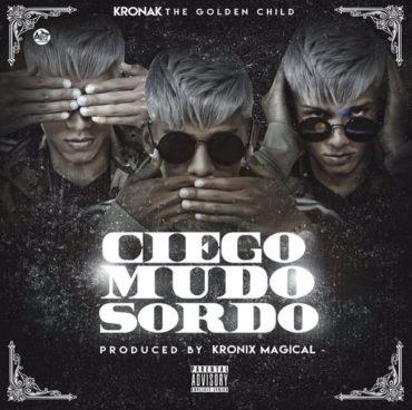 Krona k Ciego Mudo Y Sordo 370x368 - John Jay – Sigo Subiendo (Prod. By Suave & Kronix Magical)