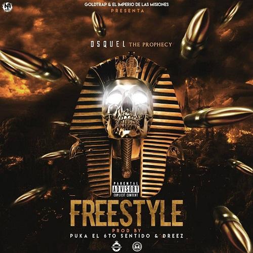 Osquel – Freestyle Prod. Puka El 6to Sentido Dreez - Osquel – Freestyle (Prod. Puka El 6to Sentido & Dreez)