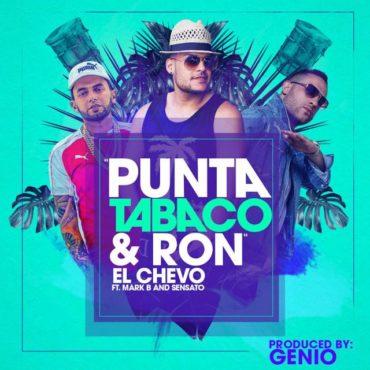 Sensato Ft. El Chevo Y Mark B Punta Tabaco Y Ron Prod. Genio 370x370 - Sensato Ft. El Chevo Y Mark B – Punta, Tabaco Y Ron (Prod. Genio)
