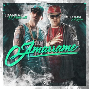 g - Juanka El Problematik Ft. Jetson El Super - Amarrame (Prod. Lil Geniuz Y Neo Nazza)