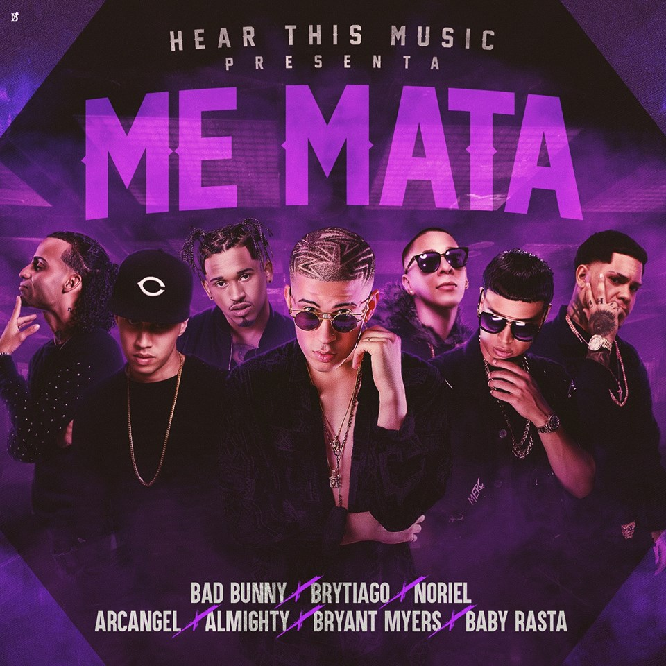 memata - Arcangel Ft. Baby Rasta, Almighty, Noriel, Bryant Myers, Bad Bunny & Brytiago - Me Mata
