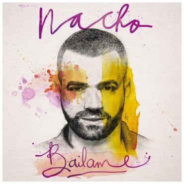 nacho - Nacho – Bailame