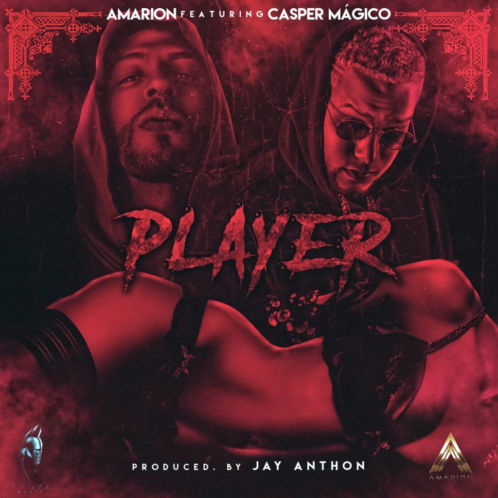 player - Amarion Ft. Casper Mágico – Player