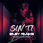 sinti 150x150 - Baby Ranks - Yo No Se Lo Que Paso