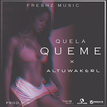 Altuwakerl - Que La Queme