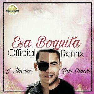 Esa Boquita remix Cover 300x300 - Cover: J Alvarez Ft. Don Omar – Esa Boquita Remix
