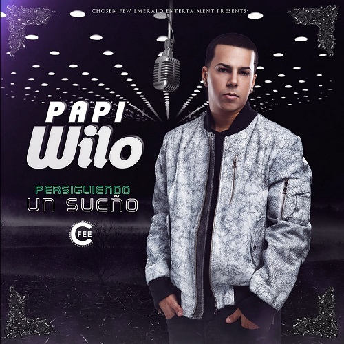Front Cover - Papi Wilo – Persiguiendo Un Sueño (Album) (2017)