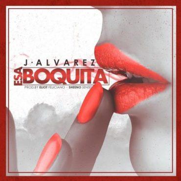 "J Alvarez Estrenó Nuevo Tema Y Videoclip ""Esa Boquita"" 370x370 - J Alvarez Ft. Zion y  Lennox – Esa Boquita (Remix) (Video Lyric)"