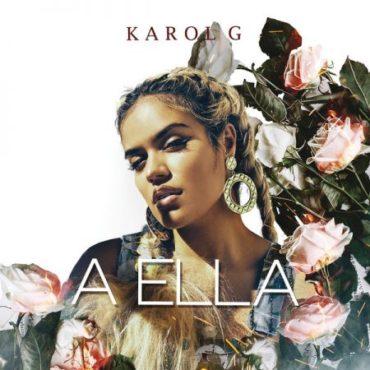 Karol G - A Ella