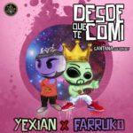 desde 150x150 - Yexian Ft. Farruko Y Gigolo y La Exce - Desde Que Te Comi (Official Remix)