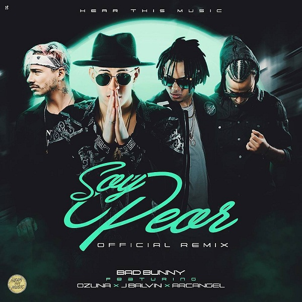 Bad Bunny Ft. Arcangel. Ozuna Y J Balvin Soy Peor Official Remix - Bad Bunny Ft. Arcangel. Ozuna Y J Balvin - Soy Peor (Official Remix)